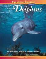A Charm of Dolphins: The Threatened Life of a Flippered Friend