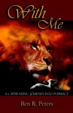 With Me: A Captivating Journey Into Intimacy