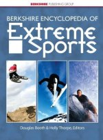Berkshire Encyclopedia of Extreme Sports