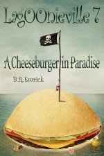 A Cheeseburger in Paradise