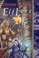 The Elflore Trilogy