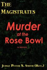 The Magistrates: Murder at the Rose Bowl