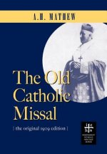 The Old Catholic Missal & Ritual