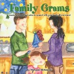 Family Grams: Awards, Postcards and Notes to Connect with Your Family All-Year-Round