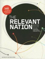 The Relevant Nation: 50 Activists, Artists, and Innovators Who Are Changing Their World Through Faith
