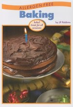 Allergen Free Baking: Baked Treats for All Occasions