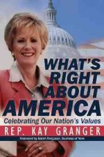What's Right about America: Celebrating Our Nation's Values