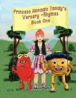 Princess Annado Tandy's Versery-Rhymes