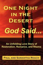 One Night in the Desert, God Said...