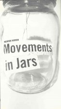 Movements in Jars