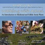Walking with Aalasi: An Introduction to Edible and Medicinal Arctic Plants