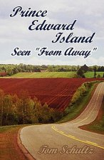 Prince Edward Island: Seen from Away