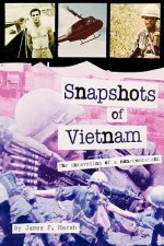 Snapshots of Vietnam: The Unraveling of a Non-Combatant