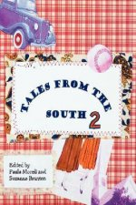 Tales from the South: Volume II