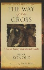 The Way of the Cross: A Good Friday Devotional Guide