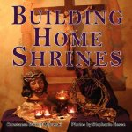 Building Home Shrines: Bringing Catholic Culture Into Our Homes & Schools