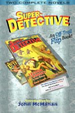 Super-Detective Flip Book: Two Complete Novels