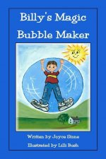 Billy's Magic Bubble Maker