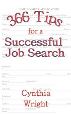 366 Tips for a Successful Job Search