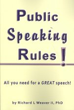 Public Speaking Rules!