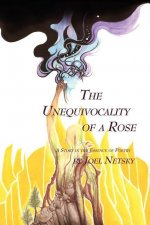 The Unequivocality of a Rose