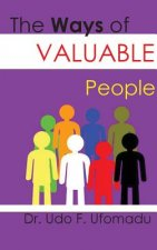 The Ways of Valuable People