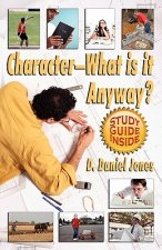 Character, What Is It Anyway?