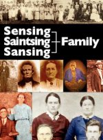The Sensing, Saintsing, and Sansing Family