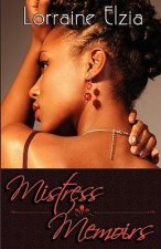 Mistress Memoirs (Peace in the Storm Publishing Presents)