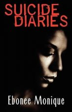 Suicide Diaries (Peace in the Storm Publishing Presents)