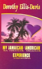 My Jamaican/American Experience