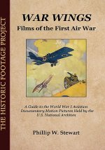 War Wings: Films of the First Air War