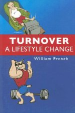 Turnover: A Lifestyle Change