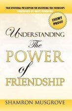 Understanding the Power of Friendships
