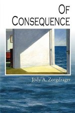 Of Consequence