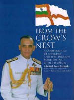 From the Crow's Nest: A Compendium of Speeches and Writings on Maritime and Other Issues