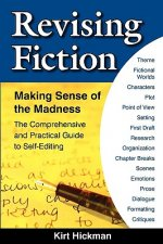Revising Fiction: Making Sense of the Madness