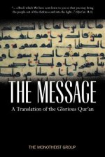 The Message: A Pure and Literal Translation of the Qur'an