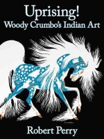 Uprising!: Woody Crumbo's Indian Art