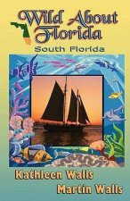 Wild about Florida: South Florida