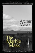 The Marble Mask: A Joe Gunther Novel
