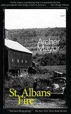 St. Alban's Fire: A Joe Gunther Novel
