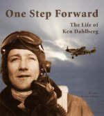 One Step Forward: The Life of Ken Dahlberg
