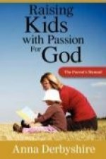 Raising Kids with a Passion for God