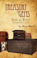Treasury of Gems: Humor and Wisdom Collected Over a Lifetime