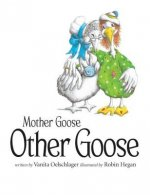 Mother Goose, Other Goose