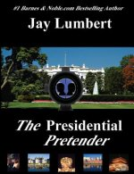 The Presidential Pretender - Large Print