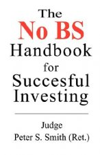 The No Bs Handbook for Successful Investors
