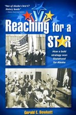 Reaching for a Star: The Final Campaign for Alaska Statehood