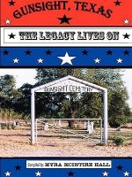 Gunsight, Texas: The Legacy Lives on